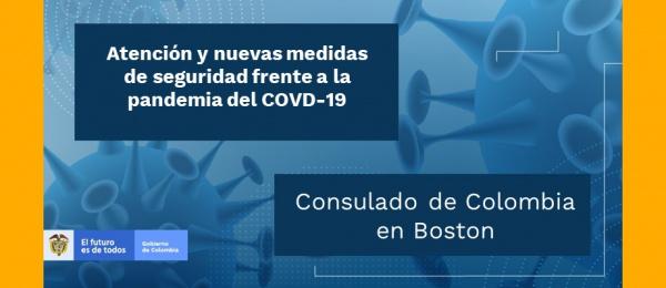 Atención y nuevas medidas de seguridad del Consulado de Colombia en Boston frente a la pandemia del COVD