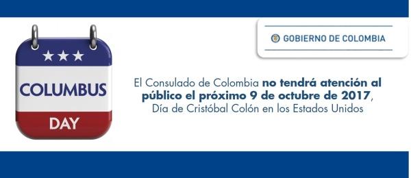 El Consulado de Colombia no tendrá atención al público el próximo 9 de octubre de 2017, Día de Cristóbal Colón en los Estados Unidos